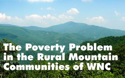 The Poverty Problem in the Rural Mountain Communities of WNC
